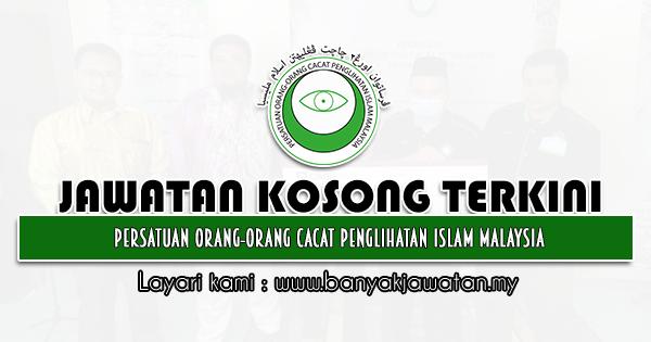 Jawatan Kosong 2021 di Persatuan Orang-orang Cacat Penglihatan Islam Malaysia