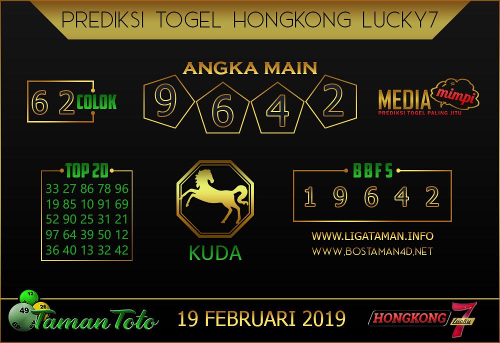 Prediksi Togel HONGKONG LUCKY7 TAMAN TOTO 19 FEBRUARI 2019