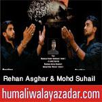http://www.humaliwalayazadar.com/2017/09/rehan-asghar-mohd-suhail-nohay-2018.html