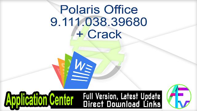 Polaris Office 9.111.027.38643 + Crack