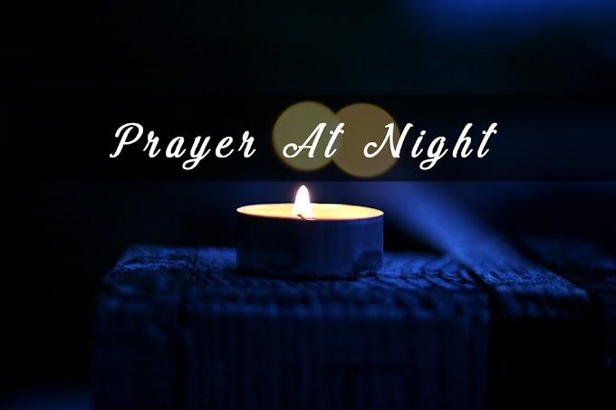Prayer At Night (Prayer Before Going To Sleep)
