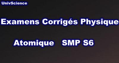 Examens et Controles Physique Atomique SMP S6 PDF