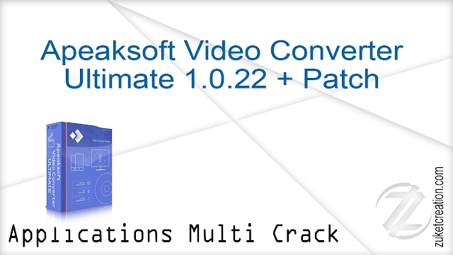Apeaksoft Video Converter Ultimate 1.0.22 + Patch