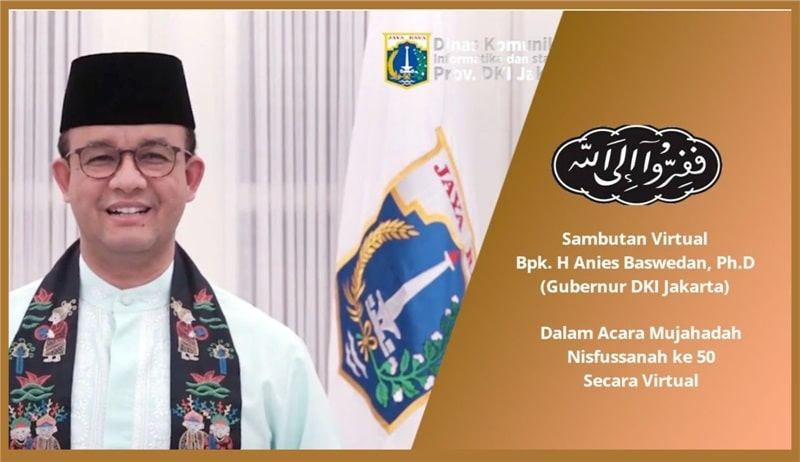 Sambutan Gubernur DKI Jakarta Bapak Anies Baswedan dalam Mujahadah Nisfusannah ke-50 Wahidiyah Jakarta