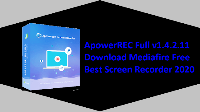 ApowerREC Full v1.4.2.11 Download Mediafire Free - Record your screen, desktop activities, live videos and much more!