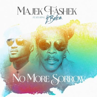 [Music] Majek Fashek Ft 2Baba – No More Sorrow