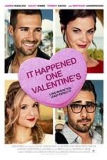 Watch It Happened One Valentine's Online Free 2017 Putlocker