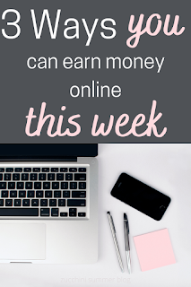 3 ways you can earn money online this week