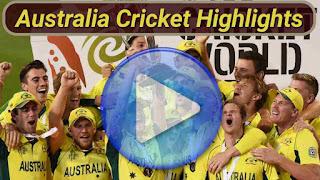 Australia Cricket Highlights
