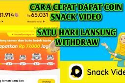 Cara cepat dapat Coin di Aplikasi Snack Video terbaru 2021