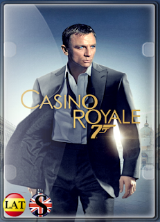 007: Casino Royale (2006) FULL HD 1080P LATINO/INGLES