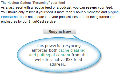 Feed resyncing option for the Feedburner platform