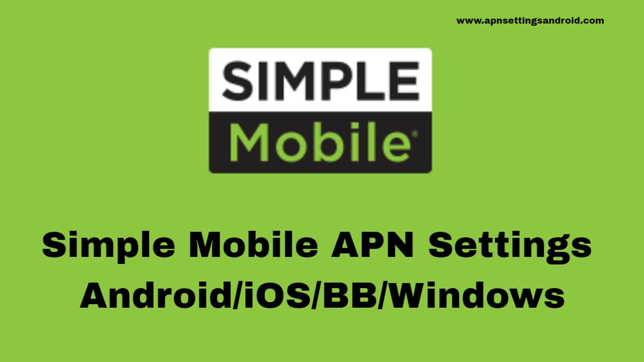Simple Mobile APN Settings
