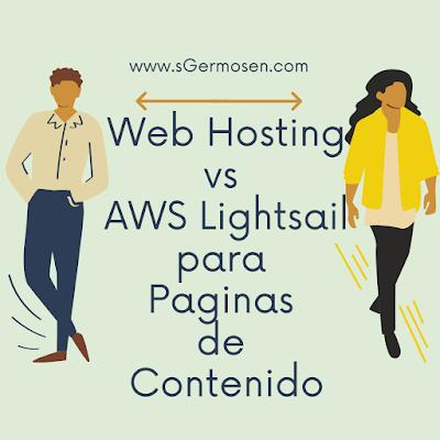 Webhosting vs AWS Lightsail para Paginas de Contenido