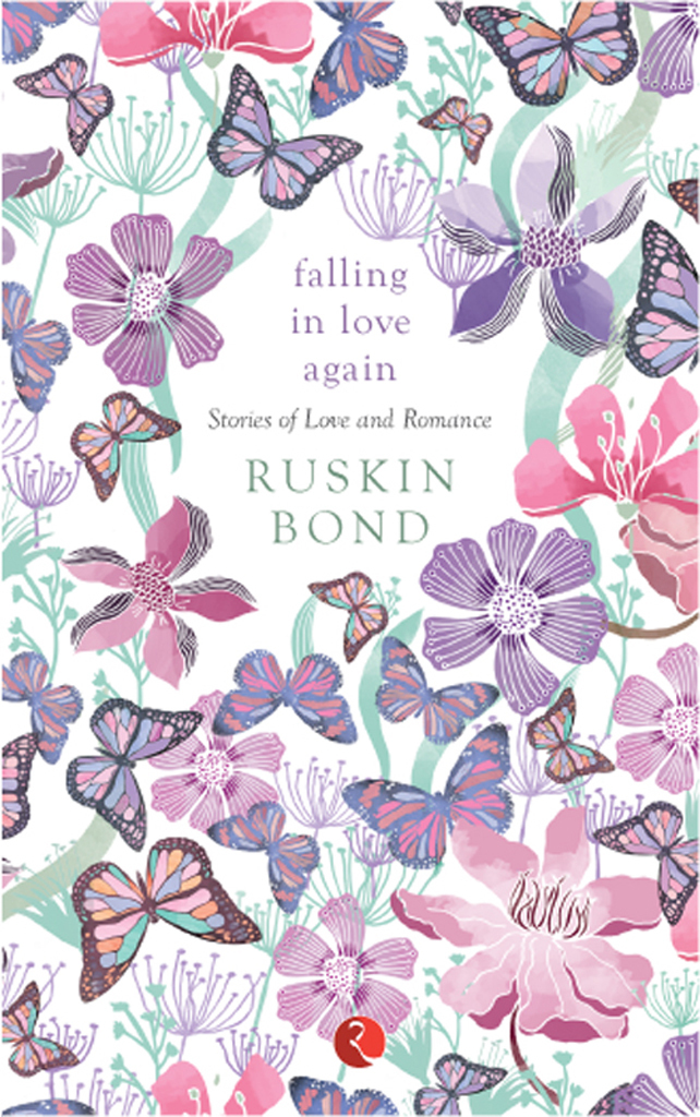 Falling in Love Again : Stories of Love and Romance