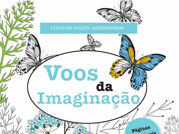 Resenha: Voos da Imaginação - Livro de colorir antiestresse - Elizabeth James