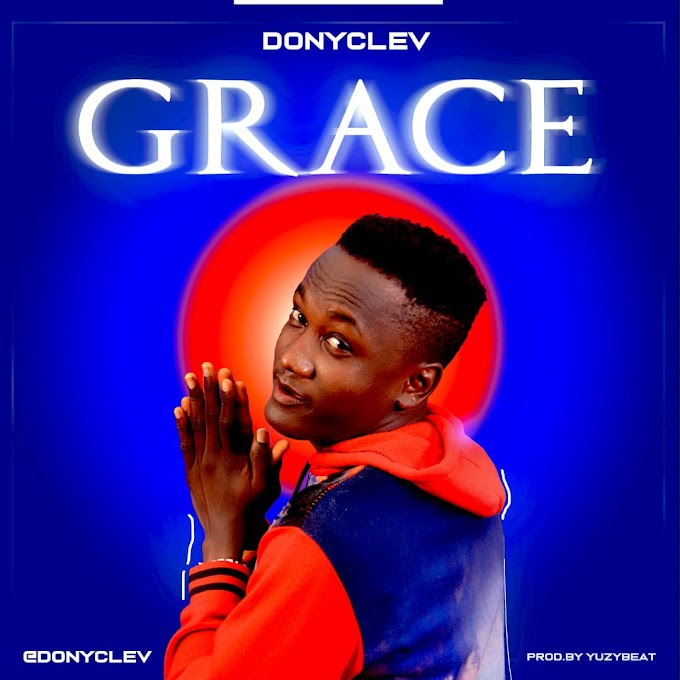 [Music] Donyclev - Grace