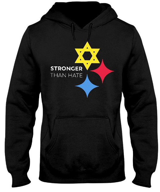 Pittsburgh Stronger Than Hate T Shirt Hoodie. GET IT HERE