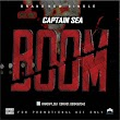 DOWNLOAD MP3: Captain Sea Ft. Gof - Boom