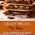 Crazy Pecan Pie Bars