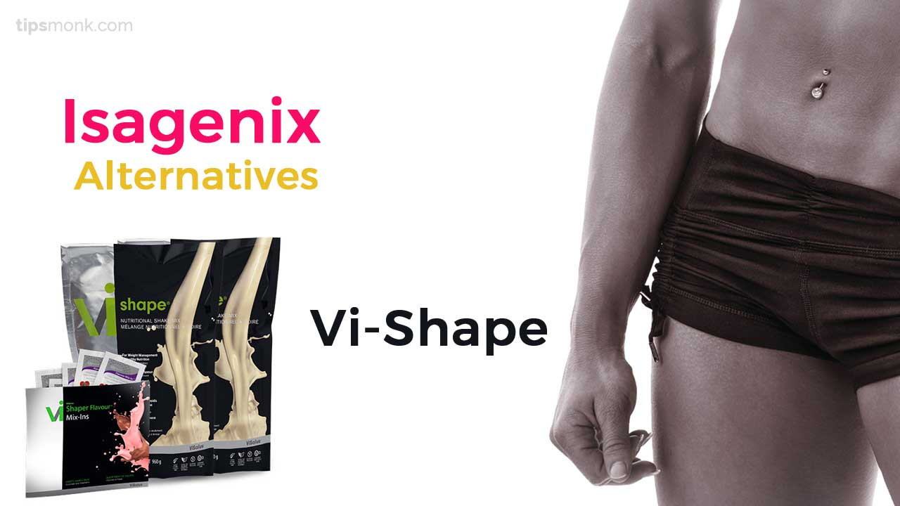 Top Isagenix Alternatives - Vi-shape