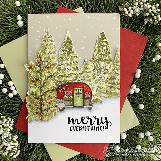 Merry Everything by Bobbi features Cozy Campers, Evergreens, and Sentiments of the Season by Newton's Nook Designs; #newtonsnook