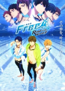 Free! Movie 3: Road to the World – Yume Subtitle Indonesia
