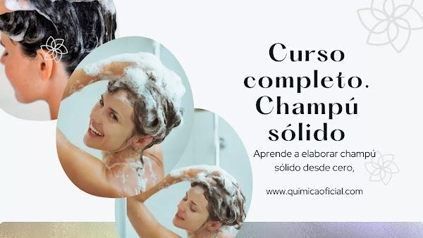 ▷ Curso completo para elaborar Champú sólido