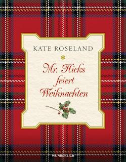 Mr. Hicks feiert Weihnachten ; Wunderlich ; Rowohlt ; Kate Roseland