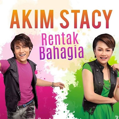 Akim & Stacy - Rentak Bahagia