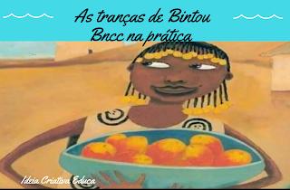 Atividade As Tranças de Bintou de acordo com a BNCC