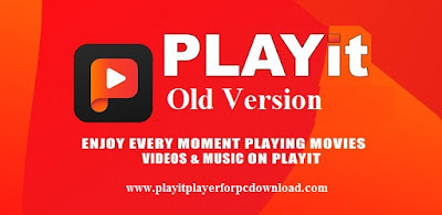 PLAYit APK Old Version On Android
