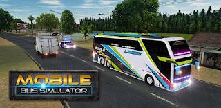 Mobile Bus Simulator Mod Apk Versi Terbaru