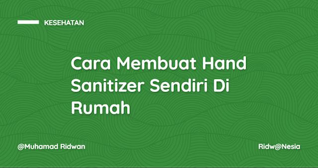 Cara Membuat Hand Sanitizer Sendiri Di Rumah