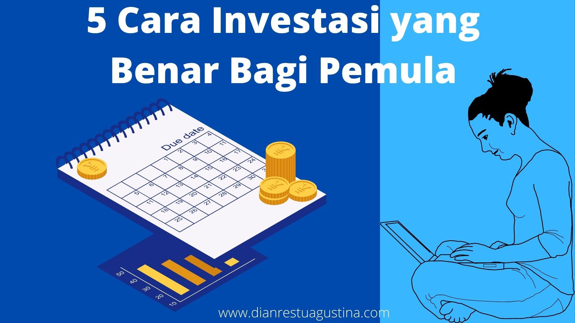 5 Cara Investasi Bagi Pemula