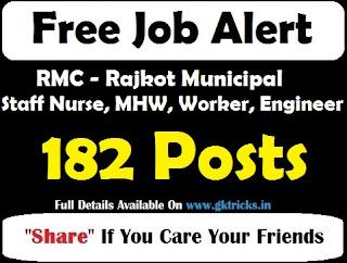 RMC Staff Nurse, MHW, Worker, Engineer 182 Posts