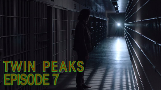 Twin Peaks - The Return (Episodio 7 / Part 7): Los ecos del pasado