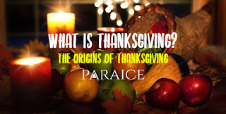 What is Thanksgiving? | The Origins Of Thanksgiving