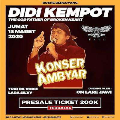Konser Ambyar Didi Kempot Boshe Bali