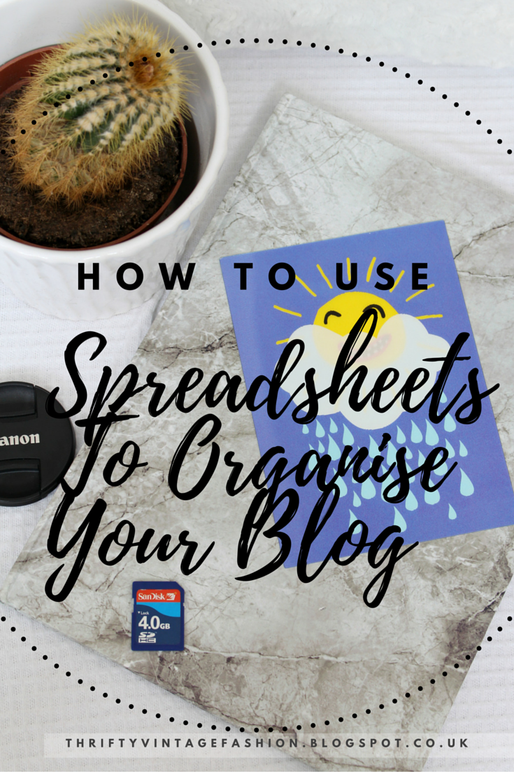 How To Use Spreadsheets To Organise Your Blog tips advice UK lifestyle blogger
