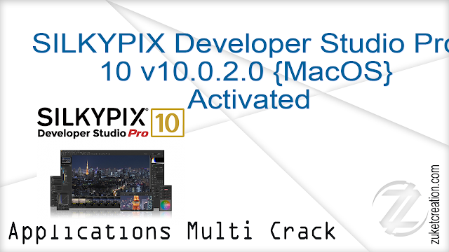 SILKYPIX Developer Studio 8E 8.1.20 Patched {Mac OS X}
