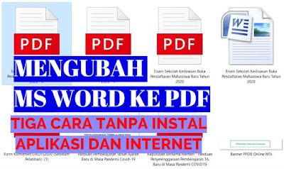 Cara Merubah File MS Word Menjadi PDF Tanpa Install Aplikasi