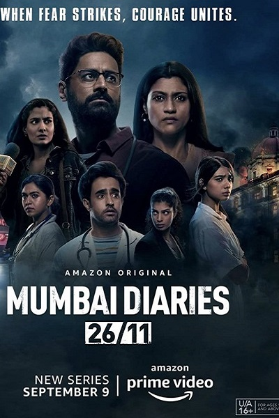 Download Mumbai Diaries 26/11 (2021) S01 Hindi 720p + 1080p WEB-DL ESub
