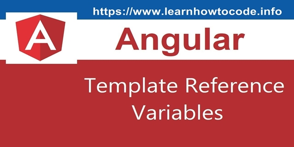 Angular 2 Template Reference Variable Example - LearnHowToCode info