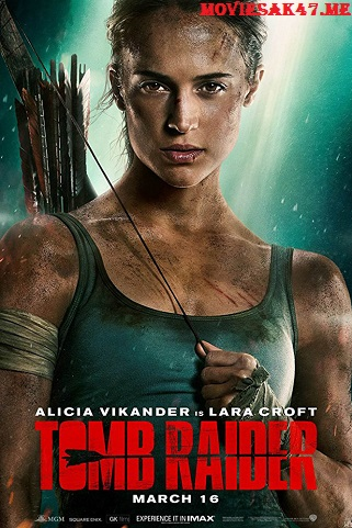 Tomb Raider 2018 English Bluray Download 480p 720p Bluray