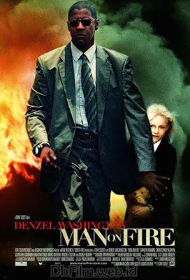 Sinopsis film Man on Fire (2004)