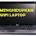 Cara Menghidupkan Wifi Laptop Acer