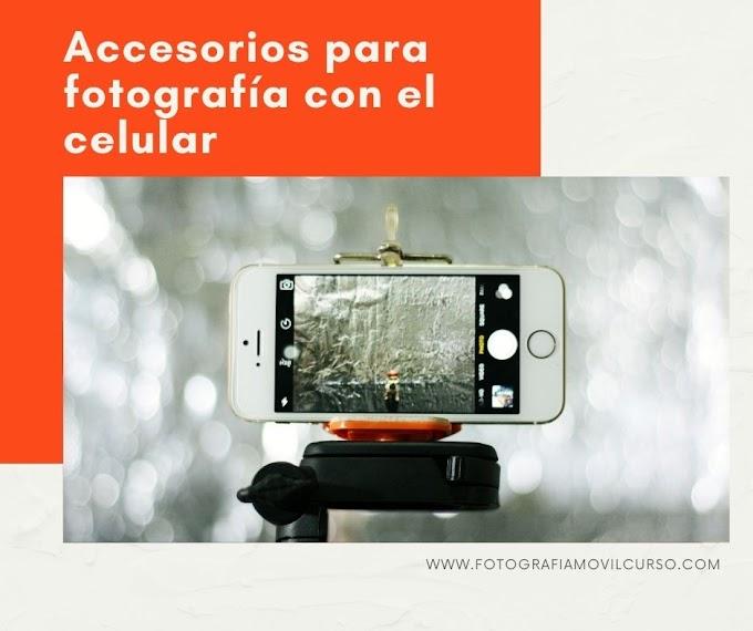 Accesorios para fotografía móvil