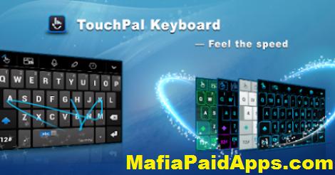 TouchPal - Free Emoji Keyboard v5 6 8 9 Apk | MafiaPaidApps com