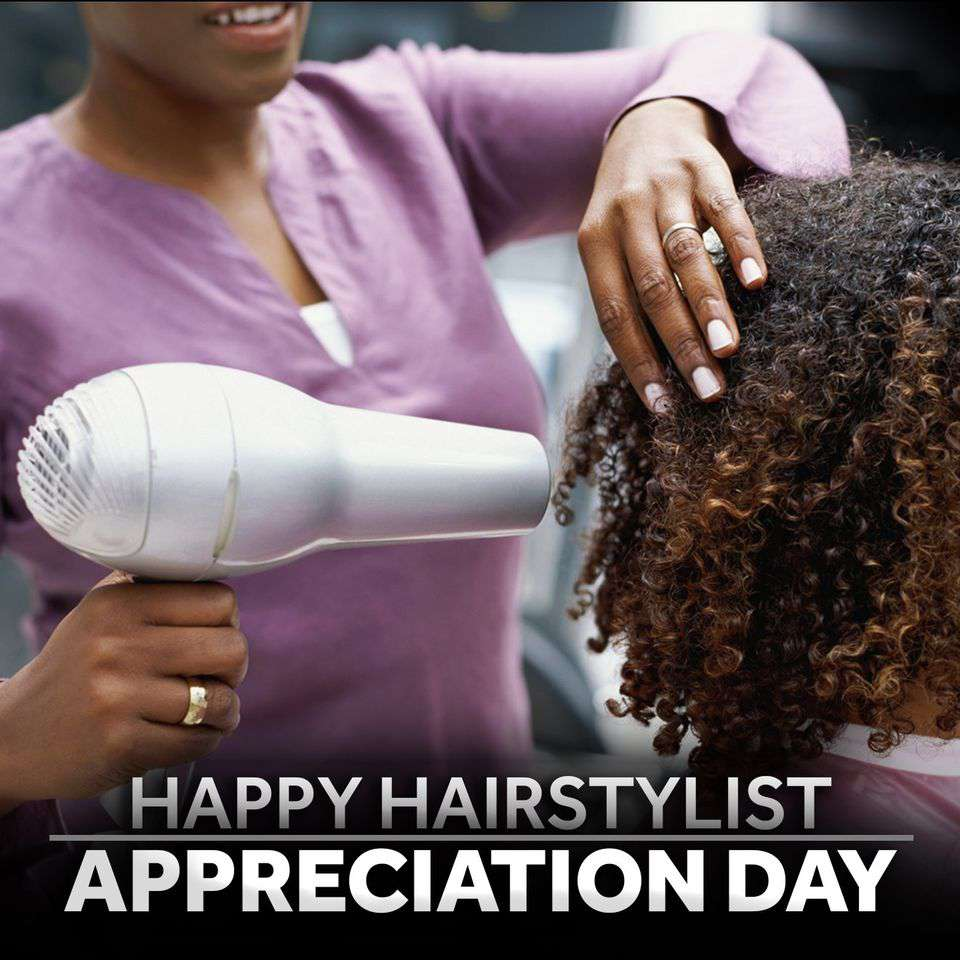 National Hairstylist Appreciation Day Wishes Lovely Pics